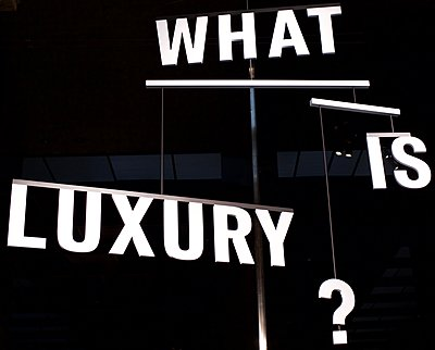 What is Luxury? - p1399m1444684 by Daniel Hischer