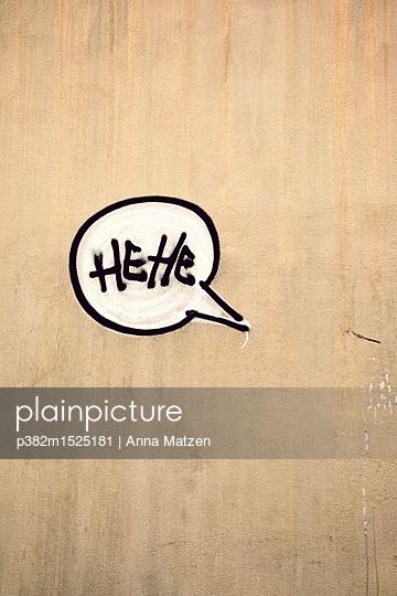 HeHe Graffiti - p382m1525181 von Anna Matzen